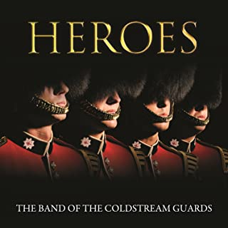 Best heroes the band of the coldstream guards Reviews