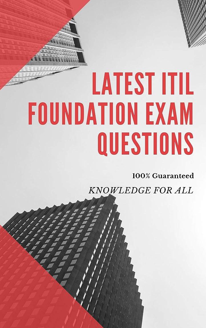 通貨オレンジ十分Latest ITIL Foundation Exam Questions (English Edition)