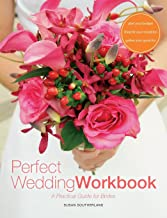 Perfect Wedding Workbook: A Practical Guide for Brides