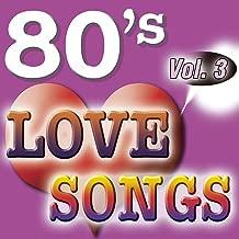 80'S Love Songs Vol.3