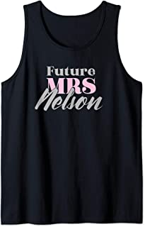 Future Mrs Nelson Cute Engagement Gift - Bachelorette Tank Top