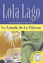 La llamada de la Habana. Serie Lola Lago (Spanish Edition)
