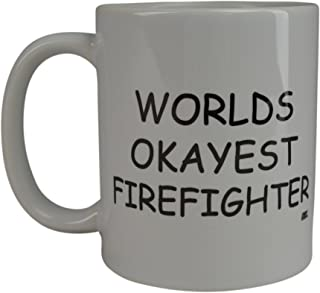 Rogue River Funny Coffee Mug Wolds Okayest Firefighter Novelty Cup Great Gift Idea For Office Gag White Elephant Gift Humor Fire Fighter Department (Firefighter)