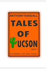 Tales of Tucson: Two Herberts, Two Years, Tucson Kindle Edition