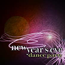 New Year's Eve Dance Party (Pop Hits in a New Club Style, From Trance to House Via Electro)