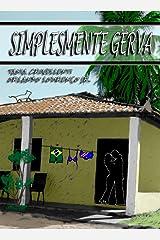 Simplesmente Gerva (Gervázio Livro 1) (Portuguese Edition) Kindle Edition