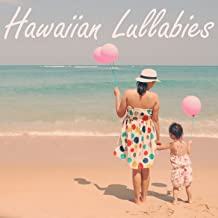 Hawaiian Lullabies