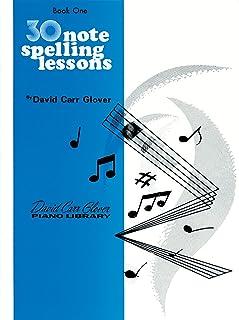 30 Notespelling Lessons: Level 1 (David Carr Glover Piano Li