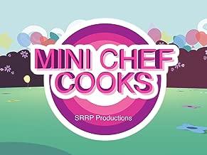 Mini Chef Cooks
