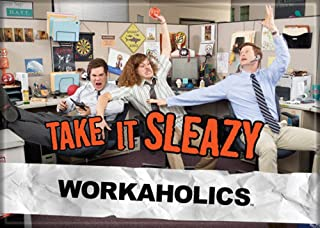 Workaholics - Take it Sleazy - Refrigerator Magnet