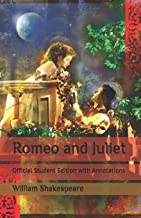 Romeo and Juliet: Official Student Edition with Annotations PDF