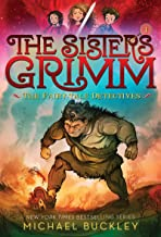 The Fairy-Tale Detectives (The Sisters Grimm #1): 10th Anniversary Edition (Sisters Grimm, The)