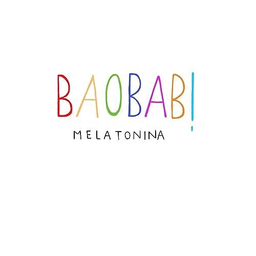 Melatonina de Baobab! en Amazon Music - Amazon.es