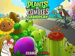 Clip: Plants vs. Zombies Gameplay - Zebra Gamer