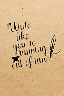 Write like you're running out of time: Blank Lined Journal Notebook, Funny hamilton Notebook, hamilton journal, hamilton notebook, Ruled, Writing Book, Notebook for hamilton lovers, hamilton gifts