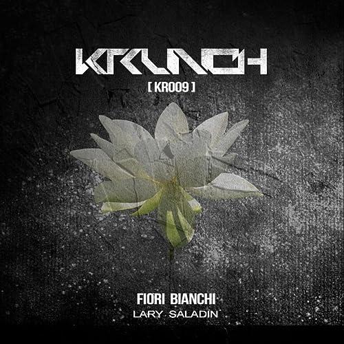 Fiori Bianchi Immagini.Fiori Bianchi By Lary Saladin On Amazon Music Amazon Com