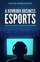 Best a newborn business esports Reviews