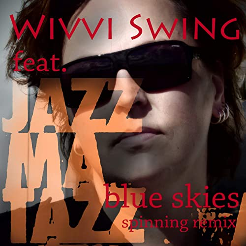Blue Skies (Spinning Remix) de Wivvi Swing en Amazon Music - Amazon.es