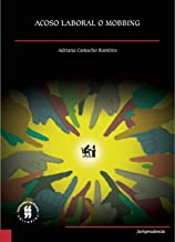 Acoso laboral o mobbing (Jurisprudencia nº 3) (Spanish Edition)