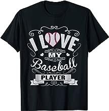 I love My Baseball Player T-Shirt Baseball Support Tee
