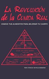 La Revolución de la Comida Real: Conoce tus alimentos para