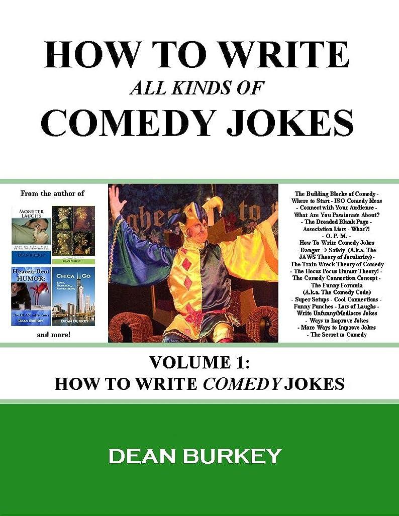 プランター中で崖How to Write Comedy Jokes (How to Write All Kinds of Comedy Jokes Book 1) (English Edition)