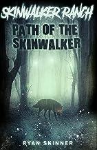 Skinwalker Ranch: Path of the Skinwalker