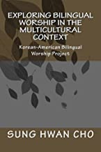 Exploring Bilingual Worship in the Multicultural Context