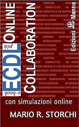ECDL più Online Collaboration (collaborazione in rete): con simulazioni online (e-book ECDL più Vol. 7)