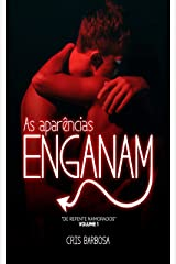 """As Aparências Enganam: (Volume 1 da Série """"De Repente Namorados"""") eBook Kindle"""