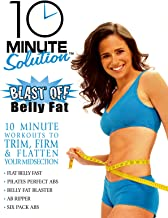 10 Minute Solution: Blast Off Belly Fat