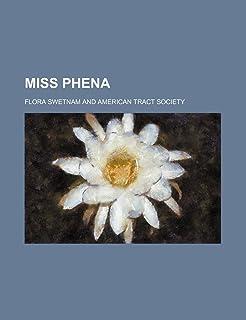 Miss Phena