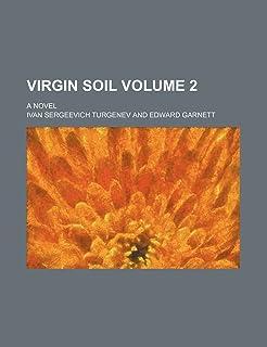 Virgin Soil Volume 2; A Novel