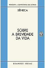 Sobre a brevidade da vida / Sobre a firmeza do sábio: Diálogos eBook Kindle
