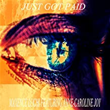 Just Got Paid (feat. Anne-Caroline Joy) [Sigala, Ella Eyre, Meghan Trainor ft. French Montana Cover Mix]