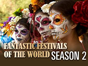 Fantastic Festivals of the World