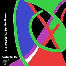 Go Nostalgic Or Go Home, Vol. 10