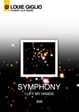 Louie Giglio: Symphony