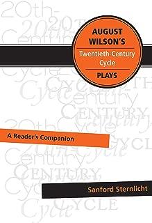 August Wilson's Twentieth-Century Cycle Plays: A Reader's Companion