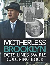 Motherless Brooklyn Dots Lines Swirls Coloring Book: Amazing Motherless Brooklyn Diagonal-Dots-Swirls Activity Books For A...