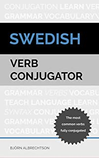 Swedish Verb Conjugator: The most common verbs fully conjugated