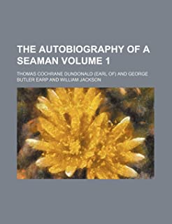 The Autobiography of a Seaman Volume 1
