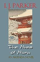 The Nuns of Nara: An Akitada Novel (Akitada mysteries Book 19)