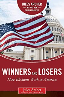 Winners and Losers: How Elections Work in America