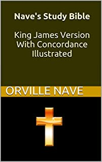 Nave's Study Bible King James Version With Concordance Illustrated