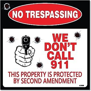 No Trespassing - We Don't Call 911 Sign 4-Pack Self Adhesive