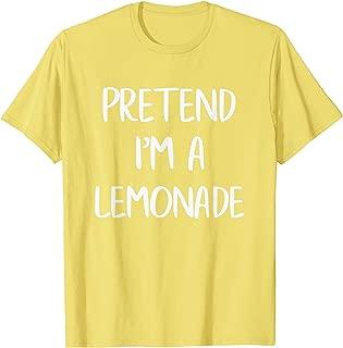 Pretend I'm A Lemonade Funny Lazy Halloween Costume Party T-Shirt