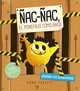 Ñac-ñac, el monstruo comelibros (Castellano - A PARTIR DE 3 AÑOS - ÁLBUMES - Cubilete)