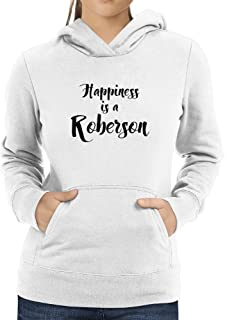 Eddany Happiness is a Roberson Women Hoodie