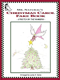 Mr. Natural's Christmas Carol Fake Book - Strictly by the Numbers -